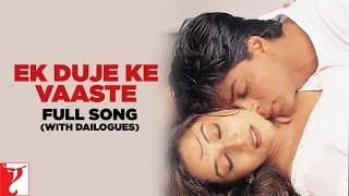 ek duje ke vaaste full song with dailogues   dil to pagal hai   shah rukh khan   madhuri dixit