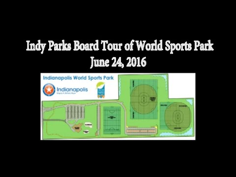 Indy Parks World Sports Park Tour, Indy Board of Parks and Recreation