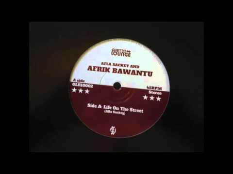 Afrik Bawantu - Life On The Street [Ghetto Lounge]