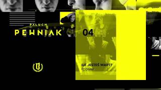 "Paluch - ""Ile Jesteś Wart?"" ft. Onar (OFFICIAL AUDIO 2009)"
