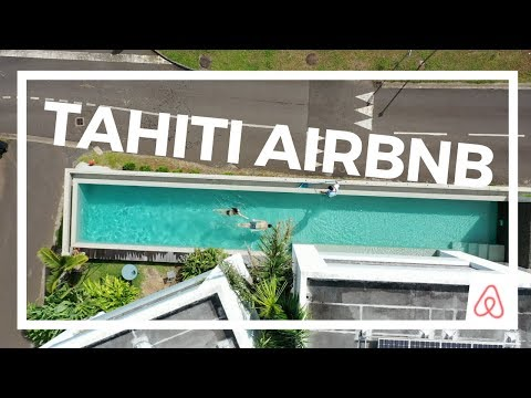 TAHITI AIRBNB TOUR | BORA BORA LAYOVER | COSTS & GETTING AROUND TAHITI FRENCH POLYNESIA