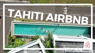 Tahiti Airbnb Tour | Bora Bora Layover | Costs & Getting Around Tahiti Frenc
