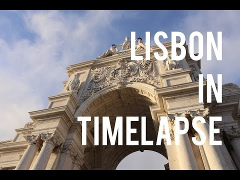 Lisbon, Portugal in Timelapse