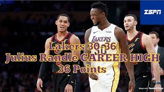 Julius Randle Drops a CAREER HIGH 36 Points on Cleveland Cavaliers, Lakers Blowout Game 127-113