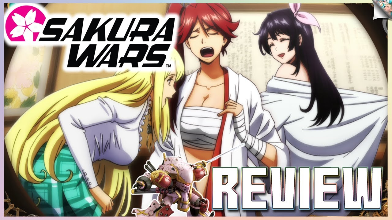 Sakura Wars Review: Anime, Girls, & Anime Girls! (... & Mechs)