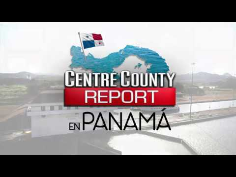 The Centre County Report in Panama