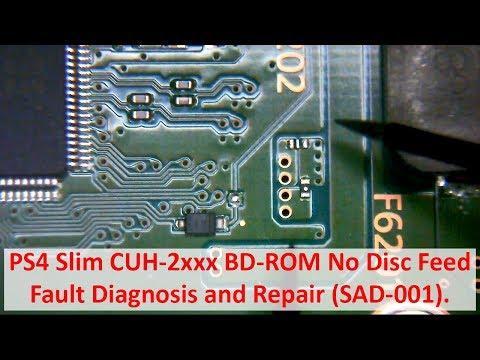 PS4 Slim CUH-2xxx BD-ROM No Disc Feed - Fault Diagnosis and Board Repair (SAD-001)