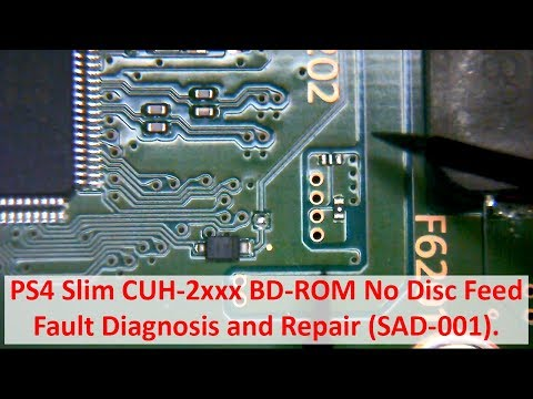 PS4 Slim CUH-2xxx BD-ROM No Disc Feed - Fault Diagnosis and