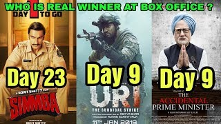 Simmba 23rd Day Vs Uri Vs The Accidental Prime Minister 9th Day Box Office Collection | Who Wins?