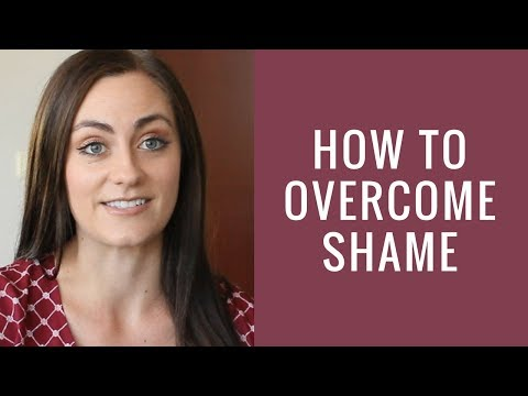 How to Overcome Feelings of Shame