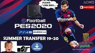 EFootball PES 2020 MONSTER PATCH - PES 2018 CUSA08282 PS4 5.05 SUMMER SEASON Update4 [LINK]