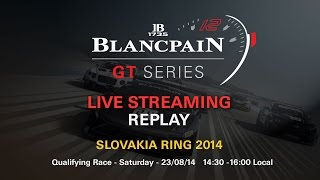 Blancpain Sprint Series - Qualifying Race - Slovakia - 2014