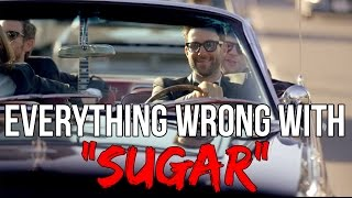 "Everything Wrong With Maroon 5 - ""Sugar"""