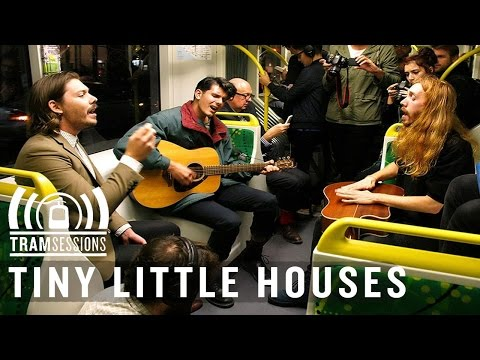 Tiny Little Houses - You Tore Out My Heart   Tram Sessions