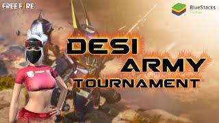 BlueStacks Tournament - Garena Free Fire Battleground - Desi Army LIVE