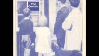 The Dentists - Strawberries Are Growing In My Garden (And It