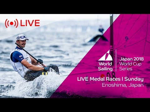 LIVE  Sailing's World Cup Series Enoshima, Japan  Medal Races  Sunday 16th September