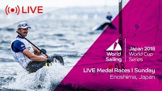 LIVE   Sailing's World Cup Series Enoshima, Japan   Medal Races   Sunday 16th September
