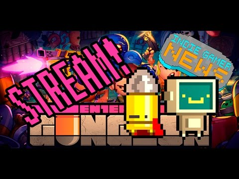 Enter the Gungeon - 5 ET PM - Rogue Day - THAT'S NOT HOW THE FORCE WORKS!