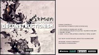 Atman Construct - Do Elephants Dream of Electric Trumpets [Free Download]