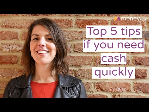 Top 5 Tips If You Need Cash Quickly