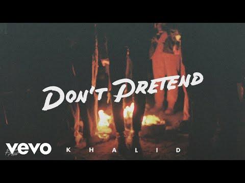 Khalid - Don't Pretend ft. SAFE (Official Audio)