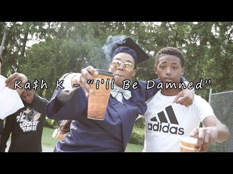 "Ka$h K - ""I'll Be Damned"" (Official Music Video) Dir. By @ShaqGrier"