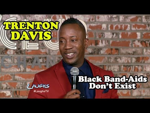 Black Band-Aids Don't Exist | Trenton Davis | Stand-Up ...