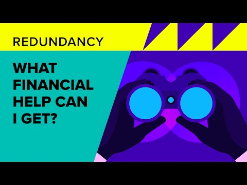 Redundancy: What financial help can I get?
