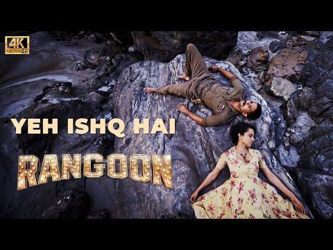 Yeh Ishq Hai | Rangoon | 2017 | Shahid Kapoor | Kangana Ranaut