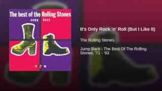 It's Only Rock 'n' Roll (But I Like It)