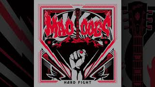 MAD DOGS - Hard Fight (Official Audio)