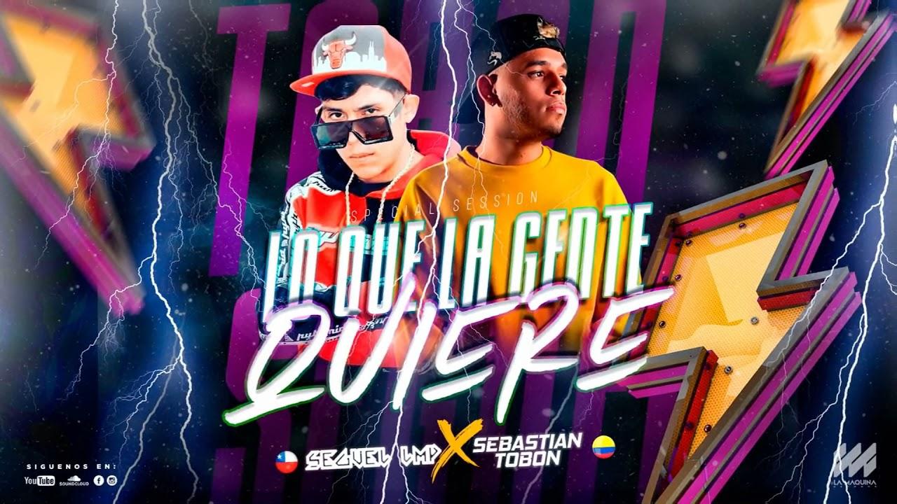 Download LO QUE LA GENTE QUIERE B2B - live session SEGUEL LMP X SEBASTIAN TOBON #guaracha #aleteo #zapateo