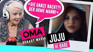 Oma schaut Musik - Juju (Hi Babe)