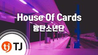 [TJ노래방] House Of Cards - 방탄소년단(BTS) / TJ Karaoke