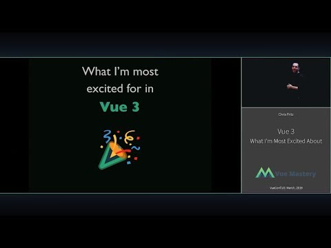 Vue 3: What I'm Most Excited About with Chris Fritz
