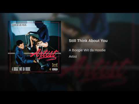 Still think about you - A Boogie Wit a Hoodie (1 HOUR LOOP)