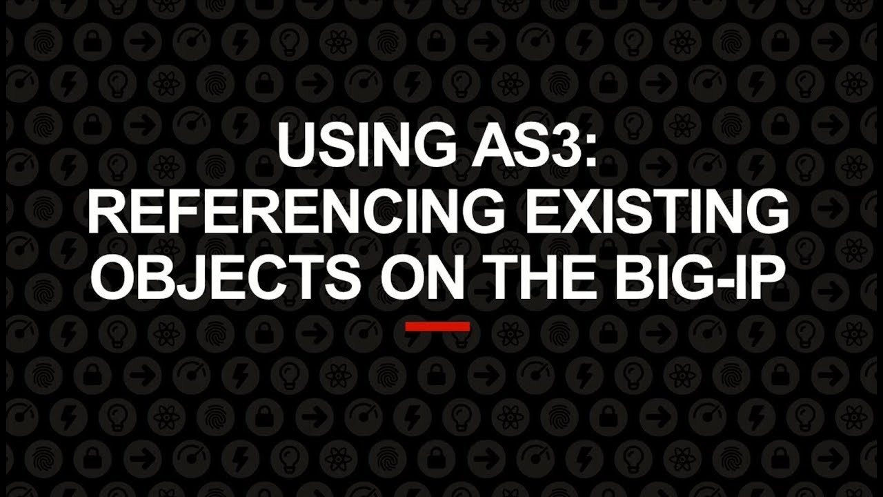Using AS3 to reference existing objects on the BIG-IP