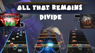 All That Remains - Divide - Rock Band 4 DLC Expert Full Band (October 6th, 2015)