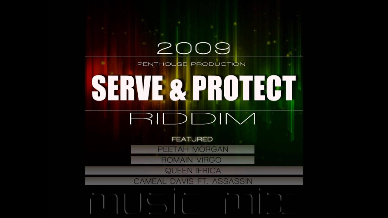 RIDDIM AND PROTECT TÉLÉCHARGER SERVE