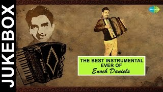 The Best Instrumental Songs Of Enoch Daniels | Mera Jeevan Kora Kagaz | Jukebox