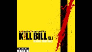 Kill Bill: Vol. 1 Original Soundtrack (Full)