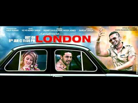 London (Intense Remix) Money Aujla Feat Nesdi Jones & Yo Yo Honey Singh