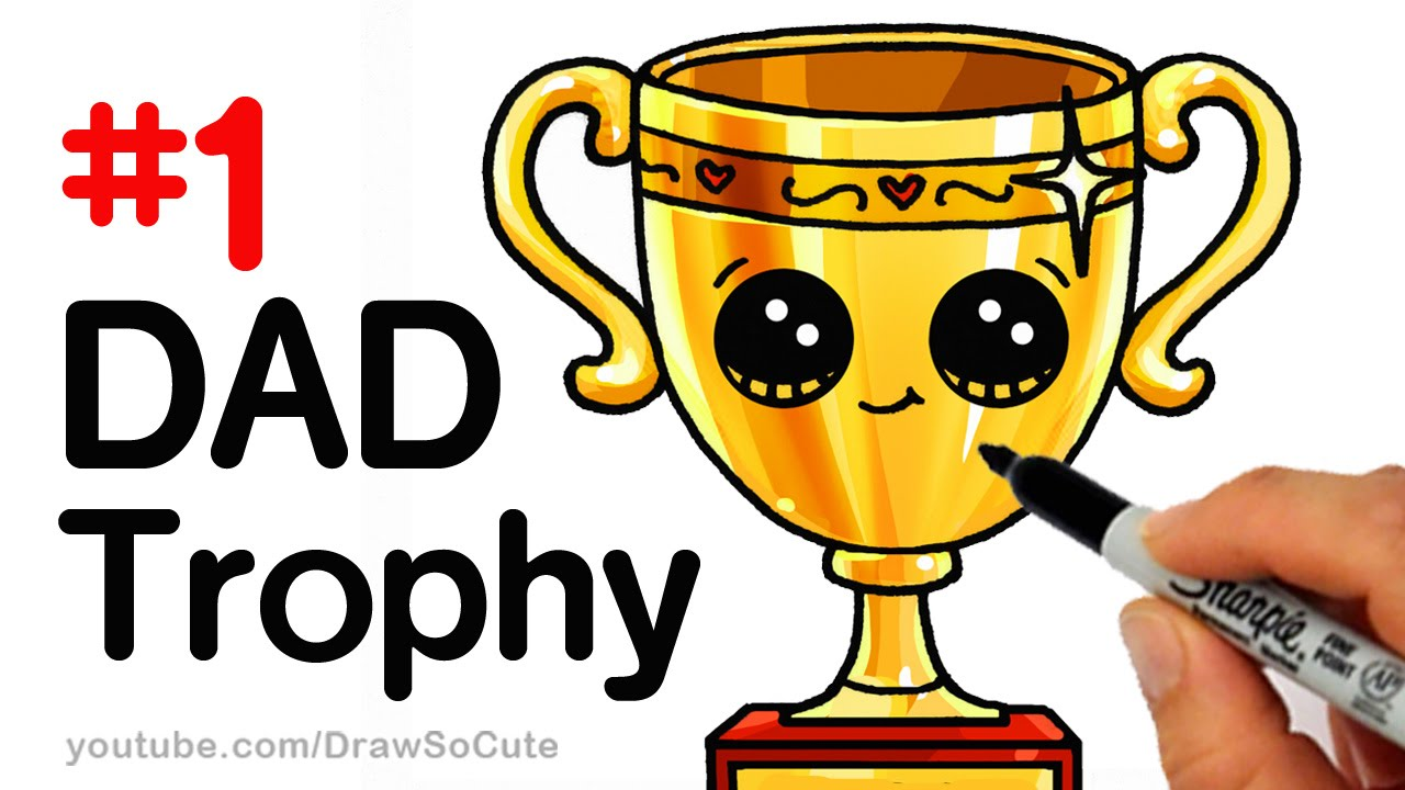 How To Draw A Trophy For DAD Fathers Day Step By Cute