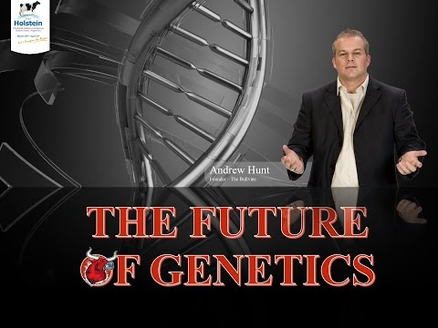 The Future of the Dairy Cattle Genetics Industry -  2016 Hol