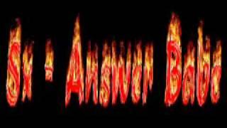 ((Techno)) Sx - Answer Babe