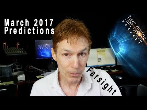 Remote Viewing March 2017: Farsight Predictions