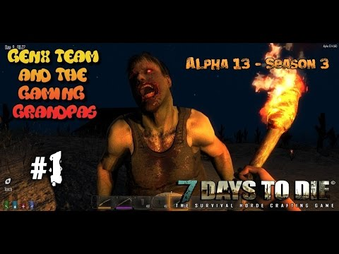 7 Days to Die Co-Op - Season 3, Alpha 13 (13.6) Ep. #1: The GenX Team: Together Again!