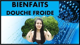 BIENFAITS DE LA DOUCHE FROIDE MAIS PAS QUE ...!