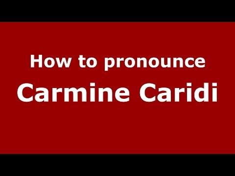 How to pronounce Carmine Caridi ItalianItaly   PronounceNames.com